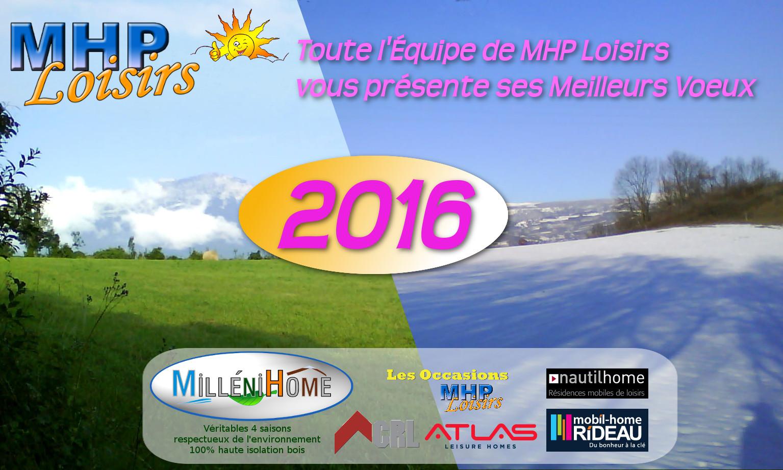 Toute l'équipe MHP Loisirs vous souhaite une excellente année 2016